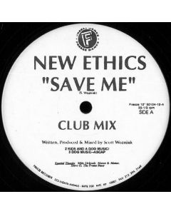 New Ethics - Save Me