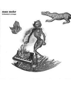 Max Mohr - Trickmixer's Revenge